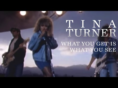 Tina Turner - What You Get Is What You See