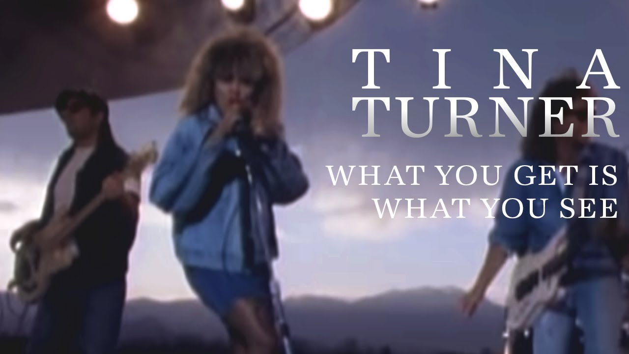 tina turner what you get is what you see youtube