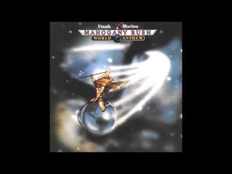 Frank Marino & Mahogany Rush – World Anthem (1977)