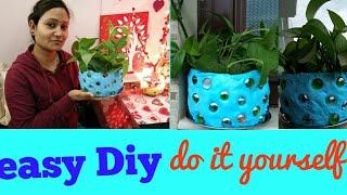 Easy Diy,Do it yourself,plant pot,anvesha,s creativity