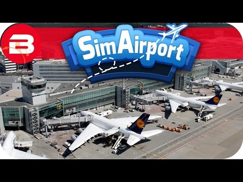 SIM AIRPORT Gameplay - AIRPORT SIM TYCOON! Lets Play SIMAIRPORT Alpha #1