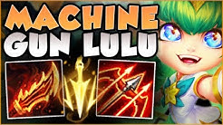 STOP PLAYING LULU WRONG! MACHINE GUN LULU 100% DOES TOO MUCH DMG! LULU GAMEPLAY! - League of Legends