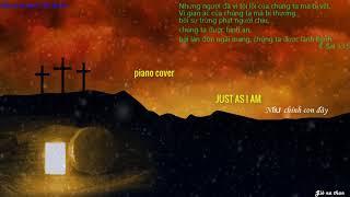Piano cover nhạc thánh tin lành (Như chính con đây)