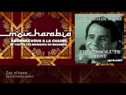 abdelhalim hafez zay el hawa mp3