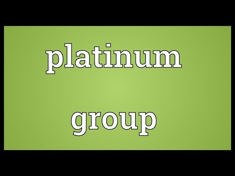 Platinum group Meaning