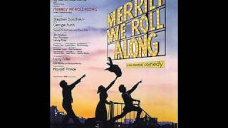 """Good Thing Going"" from MERRILY WE ROLL ALONG"