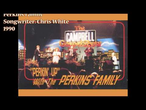 """""""When It's My Time"""" - Perkins Family (1990)"""