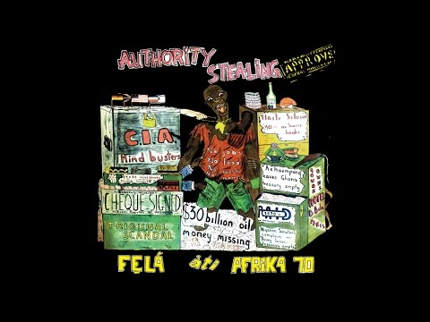 Fela Kuti - Authority Stealing