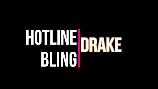 DRAKE- HOTLINE BLING (Cover By Minions)