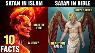 10 Similarities and Differences Between SATAN In Islam and Christianity