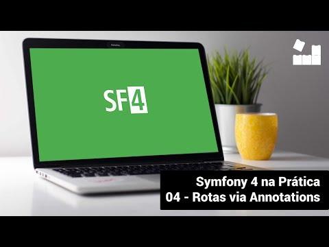 Vídeo no Youtube: [Symfony 4 na Prática | Módulo Introdutório] - 4 Rotas via Annotations