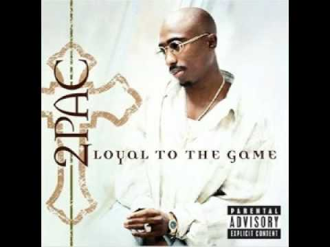 2Pac - Loyal to the Game - The Uppercut