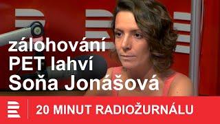 Soňa Jonášová: Zálohování sníží počet lahví odhozených do přírody o 95 %
