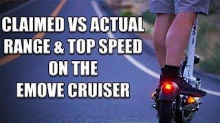 claimed vs actual range top speed emove cruiser speedway 4