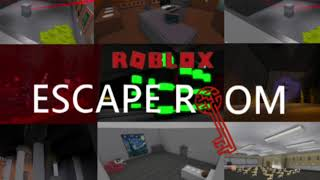 007 - Roblox Escape Room Music