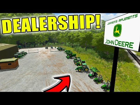JOHN DEERE DEALERSHIP | EVERYTHING GREEN AND YELLOW | FARMING SIMULATOR 2017