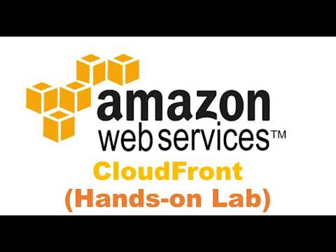 Setting up AWS CloudFront (Hands-on Lab)