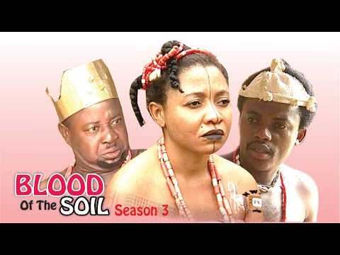 Blood Of The Soil 3 - Latest Nigerian Nollywood Movie