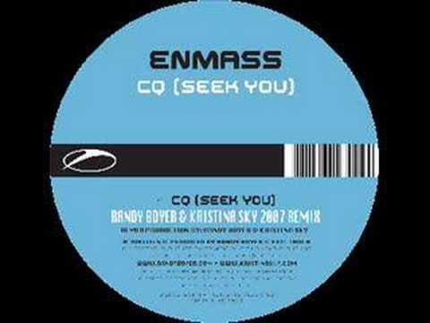 Enmass - CQ (Seek You)