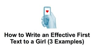 3 Examples Of First Texts To Girls - Components Of A Good First Text To A Girl