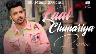 Laal Chunariya - Remix | Akull | DJ Sumit Rajwanshi | SR Music Official