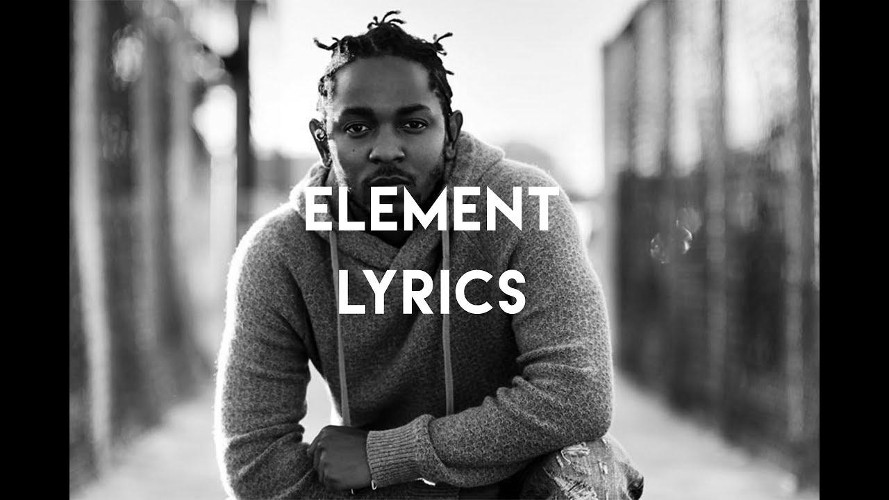 kendrick-lamar-element-lyrics-zakari
