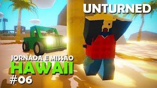 UMA MANEIRA DIFERENTE PRA DERRUBAR ÁRVORES - JORNADA E MISSÕES HAWAII   UNTURNED #06