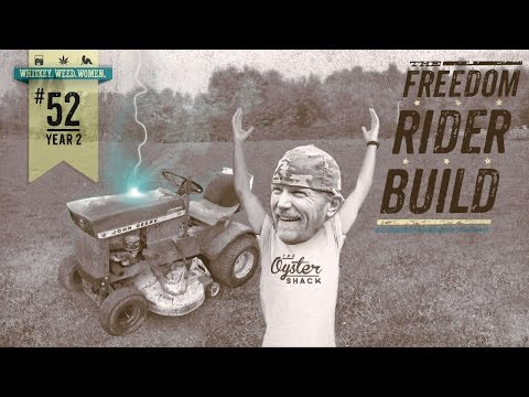 (#52) Freedom Rider Build (Pt.1) WHISKEY. WEED. WOMEN.