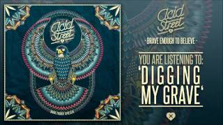 Acid Street - Digging My Grave