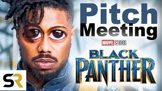 Black Panther Pitch Meeting
