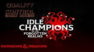 Idle Champions of the Forgotten Realms (miniature giant space cancer)