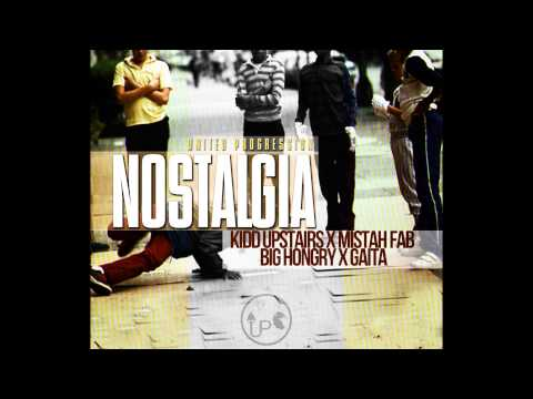United Progression/Team Up  ft Kidd Upstairs, Mistah F.A.B, Big Hongry, and Gaita- Nostalgia