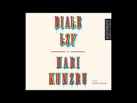 "Hari Kunzru ""Białe łzy"" audiobook"