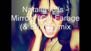 Natalia Kills - Mirrors (Gal Farage & Efi.T Remix).