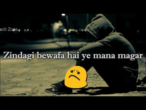Zindagi Bewafa Hai Ye Mana Magar ❤ || Old : Sad 😞 : Love ❤ : WhatsApp Status Video