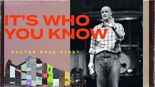Walk It Out Series - It Is Who You Know - Ephesians