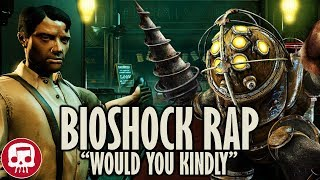 """Would You Kindly"" - BIOSHOCK RAP by JT Music & Divide"