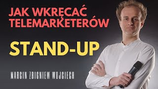 STAND-UP | Jak wkręcać telemarketerów? | Marcin Zbigniew Wojciech