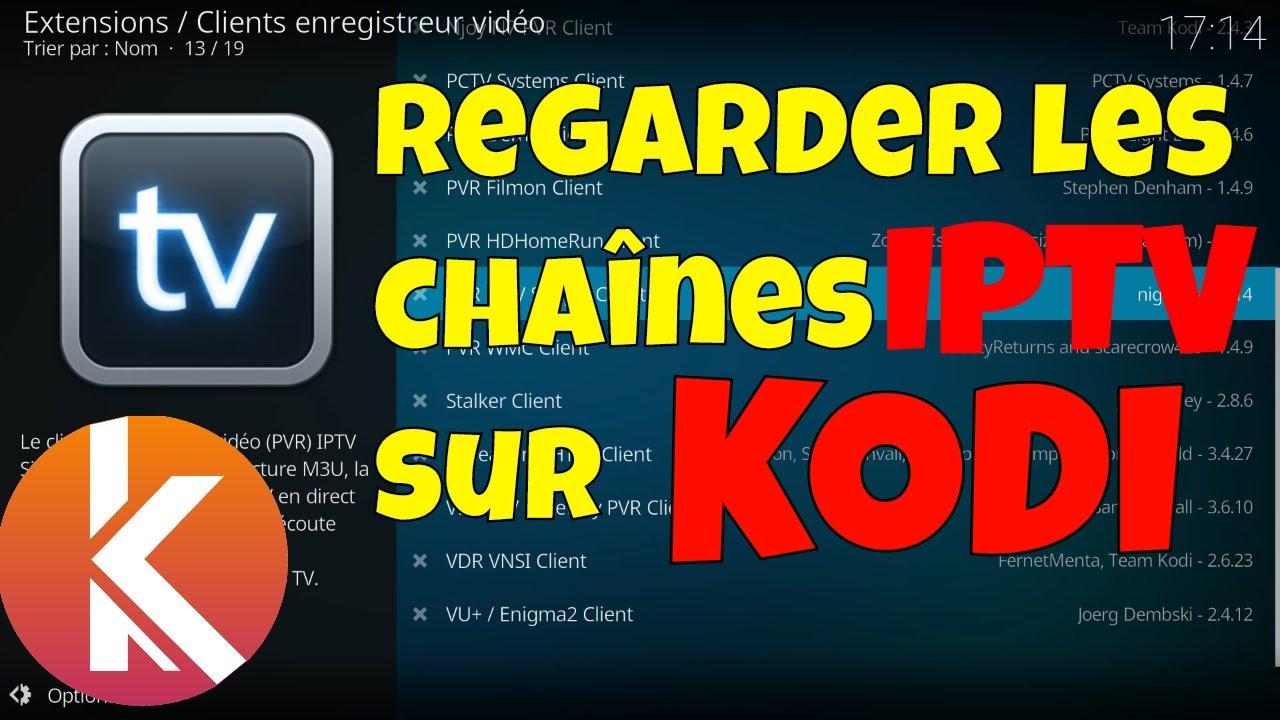 Regarder les chaines TV sur Kodi avec PVR IPTV Simple Client