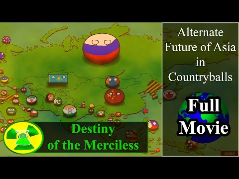 Alternate Future of Asia in Countryballs | The Movie | Destiny of the Merciless