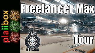 Star Citizen: Freelancer Max Tour
