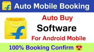 Flipkart auto mobile booking software for android 😍 | Flipkart mobile auto buy extension on mobile screenshot 2