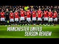 Manchester United - Season Review 2017/18