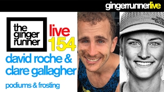 GRL #154 | Clare Gallagher & David Roche - a weekend of awesome