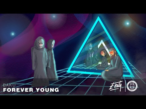 Baku & Veronica Bravo - Forever Young [Eonity Exclusive]