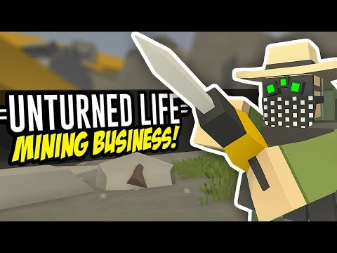 MINING BUSINESS  Unturned Life Roleplay #58