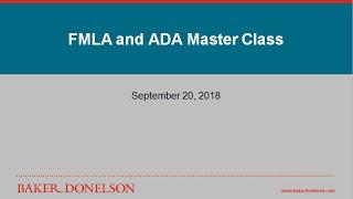 FMLA and ADA Master Class