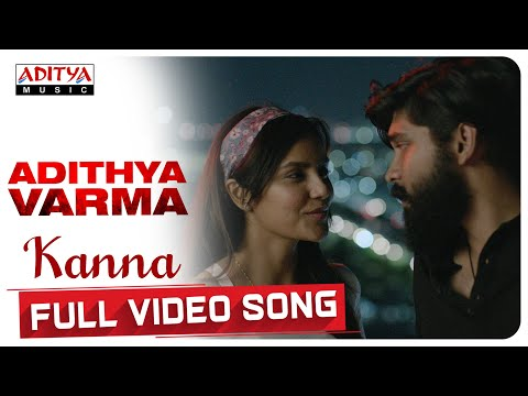 kanaa song lyrics adithya varma 2019 film