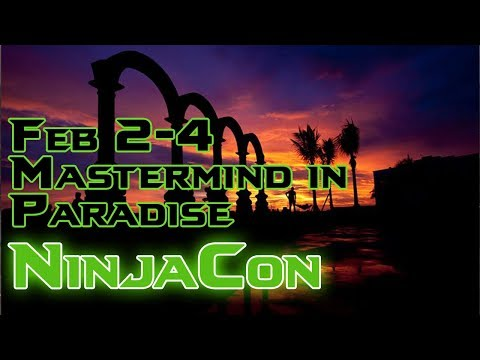 NinjaCon 2018 | Exclusive Mastermind + Super Bowl Party Networking in Paradise!