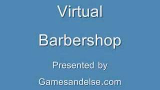 Virtual Barber shop 3D Audio(Needs Headphones)